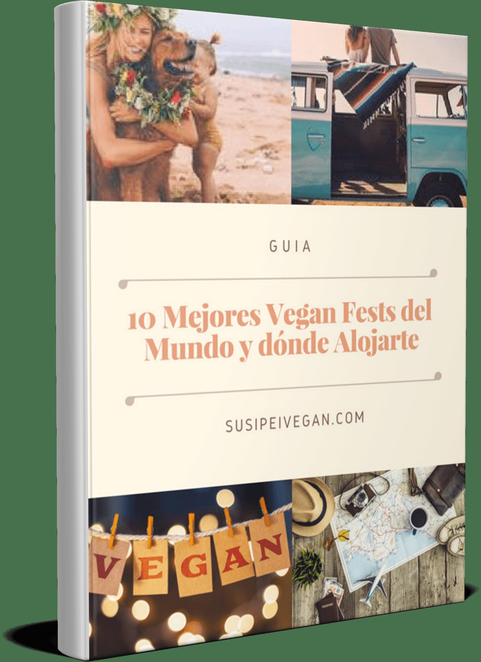 Guía 10 mejores Festivales Veganos del Mundo y Dónde Alojarse