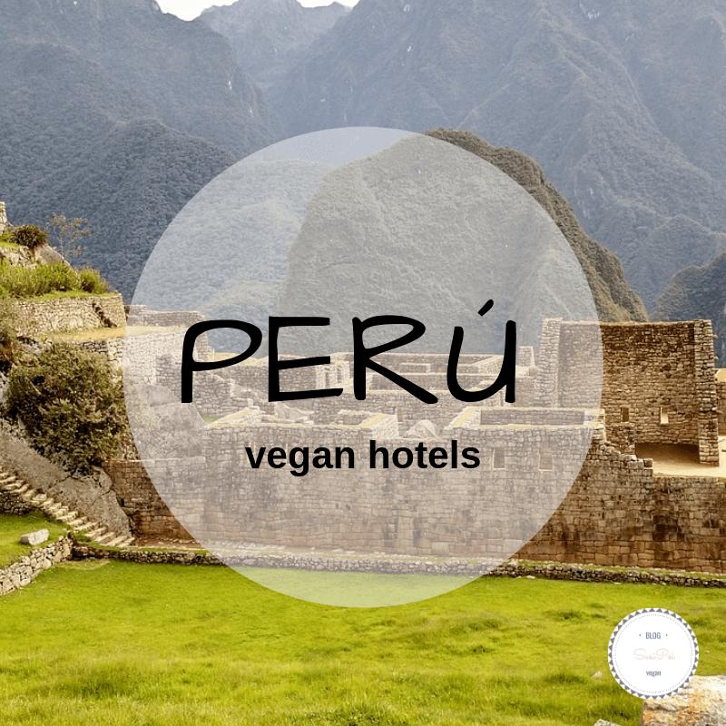 turismo vegano perú