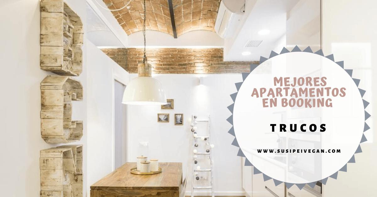 Cómo encontrar el mejor apartamento en booking
