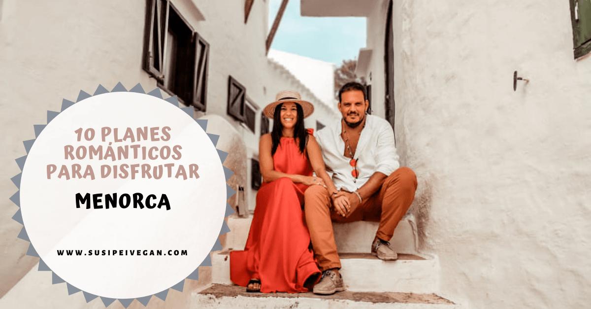 10 Planes románticos en Menorca
